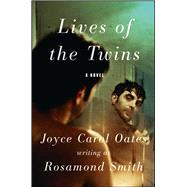 Lives of the Twins by Oates, Joyce Carol, 9781501169618
