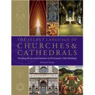 The Secret Language of Churches & Cathedrals by Stemp, Richard, 9781780289618