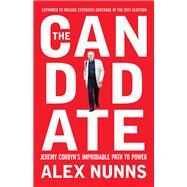 The Candidate by Nunns, Alex, 9781944869618