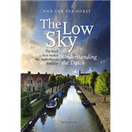 The Low Sky by Van Der Horst, Hand, 9789055949618