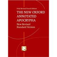 The New Oxford Annotated Apocrypha New Revised Standard Version by Coogan, Michael D.; Brettler, Marc Z.; Newsom, Carol; Perkins, Pheme, 9780195289619