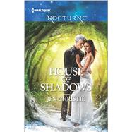 House of Shadows by Christie, Jen, 9780373009619
