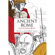 Ancient Rome by Travis, Hilary; Travis, John Robert, 9781445659619
