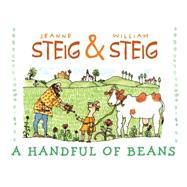 A Handful of Beans by Steig, Jeanne (RTL); Steig, William, 9781481439619