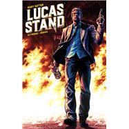 Lucas Stand by Sutter, Kurt (CRT); Kittredge, Caitlin; Hervás, Jesús; Metcalfe, Adam; Campbell, Jim, 9781608869619