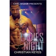 Ladies Night by Keyes, Christian, 9781622869619