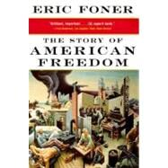 Story of American Freedom by FONER,ERIC, 9780393319620