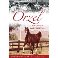 Orzel by Taylor, Tobi Lopez; Corum, Stephanie J., 9781626199620