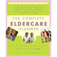The Complete Eldercare Planner, Revised and Updated Edition by LOVERDE, JOY, 9780307409621