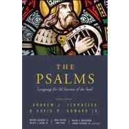 The Psalms Language for All Seasons of the Soul by Schmutzer, Andrew J; Howard Jr., David M.; Cole, Robert L.; Ridder, David A; VanGemeren, Willem A; Waltke, Bruce K; Bullock, C. Hassell; Kimmitt, Francis; Chisholm Jr., Robert B; Travers, Michael Ernest; Kaiser Jr., Walter C; Ross, Allen P.; Estes, Daniel, 9780802409621
