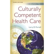Guide to Culturally Competent Health Care by Purnell, Larry D. , Ph. D. , R. N., 9780803639621
