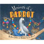 Memoirs of a Parrot by Scillian, Devin; Bowers, Tim, 9781585369621