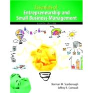 Essentials of Entrepreneurship and Small Business Management by Scarborough, Norman M.; Cornwall, Jeffrey R., 9780133849622