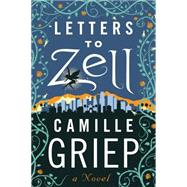 Letters to Zell by Griep, Camille, 9781477829622