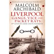 Liverpool by Archibald, Malcolm, 9781845029623