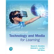 Instructional Technology and Media for Learning, with REVEL -- Access Card Package by Smaldino, Sharon E.; Lowther, Deborah L.; Mims, Clif; Russell, James D., 9780134299624