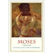 Moses by Zornberg, Avivah Gottlieb, 9780300209624