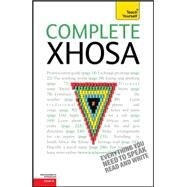 Complete Xhosa: A Teach Yourself Guide by Kirsch, Beverley; Skorge, Silvia, 9780071759625