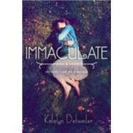 Immaculate by Detweiler, Katelyn, 9780451469625
