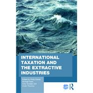 International Taxation and the Extractive Industries by Daniel; Philip, 9781138999626