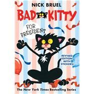 Bad Kitty for President by Bruel, Nick, 9781250079626