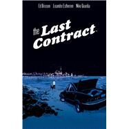 The Last Contract by Brisson, Ed; Estherren, Lisandro; Guardia, Niko (CON), 9781608869626