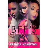 Bff's 3 by Hampton, Brenda, 9781622869626
