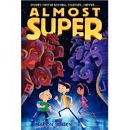 Almost Super by Jensen, Marion, 9780062209627