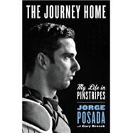 The Journey Home by Posada, Jorge, 9780062379627