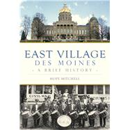 East Village, Des Moines by Mitchell, Hope, 9781467119627
