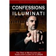 Confessions of an Illuminati by Zagami, Leo Lyon, 9781888729627