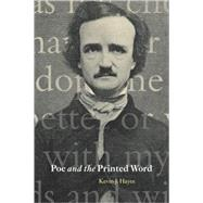 Poe and the Printed Word by Kevin J. Hayes, 9780521109628