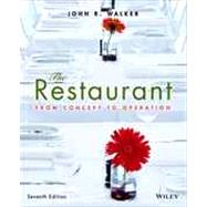 The Restaurant: From Concept to Operation by Walker, John R., 9781118629628
