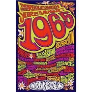 1965: The Most Revolutionary Year in Music by Jackson, Andrew Grant, 9781250059628