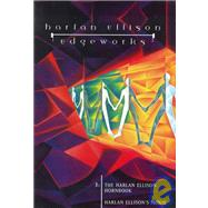 Edgeworks 3: Harlan Ellison's Hornbook by Harlan Ellison; Jill Bauman, 9781565049628