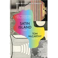 Satin Island by McCarthy, Tom, 9780307739629