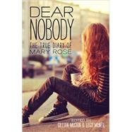 Dear Nobody by McCain, Gillian; McNeil, Legs; Rose, Mary, 9781492609629