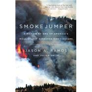 Smokejumper by Ramos, Jason A.; Smith, Julian, 9780062319630