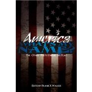 America!: What's My Name?: The 'Other' Poets Unfurl the Flag
