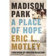 Madison Park by Motley, Eric L., 9780310349631
