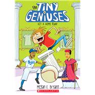 Hit a Home Run! (Tiny Geniuses #3) by Bryant, Megan E., 9780545909631