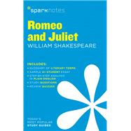 Romeo and Juliet SparkNotes Literature Guide by SparkNotes; Shakespeare, William, 9781411469631