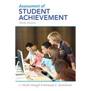Assessment of Student Achievement by Waugh, C. Keith; Gronlund, Norman E., 9780132689632
