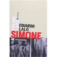 Simone (Spanish Edition) by Lalo, 9789500519632