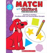 Match With Clifford The Big Red Dog by Scholastic Teaching Resources, 9780545819633