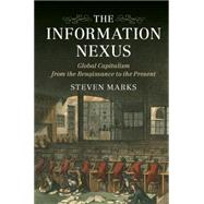 The Information Nexus by Marks, Steven G., 9781107519633