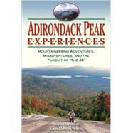 Adirondack Peak Experiences by White, Carol S., 9781883789633