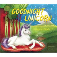 Goodnight Unicorn A Magical Parody by Oceanak, Karla; Spanjer, Kendra, 9781934649633