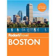 Fodor's Boston by FODOR'S TRAVEL GUIDES, 9781101879634