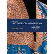 Patterns of World History Volume Two: Since 1400 by von Sivers, Peter; Desnoyers, Charles A.; Stow, George B., 9780199399635